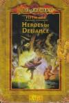 Heroes of Defiance (Dragonlance, 5th Age) [BOX SET] - Steve Miller