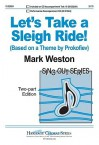 Let's Take a Sleigh Ride!: Based on a Theme by Prokofiev - Mark Weston