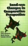Land Use Changes in Comparative Perspective - Karen Burton Mains