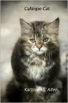 Calliope Cat - Kathleen S. Allen