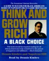 Think and Grow Rich:A Black Choice: Think and Grow Rich:A Black Choice (Audio) - Dennis Kimbro, Napoleon Hill