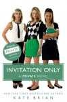 Invitation Only - Kate Brian