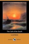 The Call of the South (Dodo Press) - Louis Becke