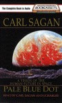 Pale Blue Dot: A Vision of the Human Future in Space - Carl Sagan, J. Charles