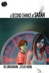 A Second Chance at Sarah - Neil Druckmann, Joysuke Wong