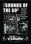 Sounds of the Sixties - the birth of pop/rock/blues - Club 60 & the Esquire - Terry Thornton, Don Hale
