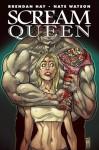 Scream Queen - Brendan Hay