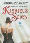 Kushiel's Scion (Kushiel's Legacy, #4) - Jacqueline Carey, Simon Vance