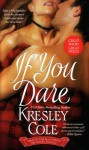 If You Dare (MacCarrick Brothers, Book 1) - Kresley Cole