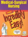 Medical-Surgical Nursing Made Incredibly Easy! (CD-ROM for Windows and Macintosh) - Lippincott Williams & Wilkins, Springhouse