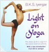Light on Yoga - B.K.S. Iyengar