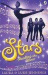 Stars: Stealing the Show (book 2) - Laura Jennings