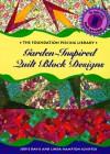 Garden-Inspired Quilt Block Designs - Jodie Davis, Linda Hampton Schiffer