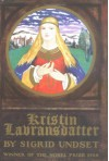 Kristin Lavransdatter: The Bridal Wreath/The Mistress of Husaby/The Cross (cloth) - Sigrid Undset
