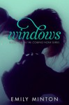 Windows - Emily Minton