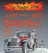 Avoid Being a 1920's Gangster!. Written by Rupert Matthews - Rupert Matthews