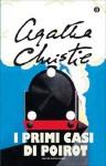 I primi casi di Poirot (Oscar scrittori moderni) (Italian Edition) - Lydia Lax, Agatha Christie