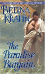 The Paradise Bargain - Betina Krahn