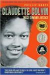 Claudette Colvin: Twice Towards Justice - Phillip M. Hoose