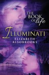 Illuminati: The Book of Life (Volume 1) - Elizabeth Alsobrooks
