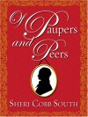 Of Paupers and Peers - Sheri Cobb South