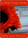 E-Mail Order Bride - Kathy Lynn Emerson