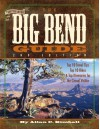 The Big Bend Guide - Allan C. Kimball