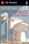 Toilet: How It Works - David Macaulay, Sheila Keenan