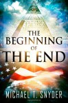 The Beginning Of The End - Michael Snyder