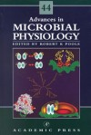 Advances In Microbial Physiology, Volume 44 - Robert K. Poole