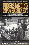Understanding Impoverishment: The Consequences of Development-Induced Displacement - Christopher McDowell