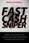 Fast Cash Sniper - Gradi O'Connell