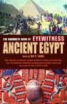 The Mammoth Book of Eyewitness Ancient Egypt - Jon E. Lewis