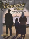 A Changing Nation: Immigration and Industrialization from the Civil War to World War I - Michael Burgan