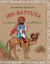 The Amazing Travels of Ibn Battuta - Ibn Battuta, Intelaq Mohammed Ali, Fatima Sharafeddine