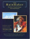 The Rainmaker: The Story of Venerable Ngagpa Yeshe Dorje Rinpoche - Marsha Woolf, Karen Blanc, Dalai Lama XIV, Robert A.F. Thurman