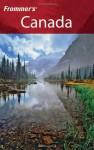 Frommer's Canada: With the Best Hiking & Outdoor Adventures (Frommer's Complete) - Hilary Davidson, Herbert Bailey Livesey, Paul Karr