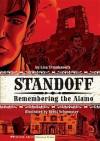 Standoff: Remembering the Alamo - Lisa Trumbauer, Brent Schoonover