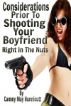 Shooting Your Boyfriend - Cammy May Hunnicutt