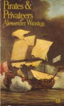 Pirates And Privateers - Alexander Winston