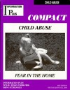 Child Abuse Fear In The Home (Information Plus Compacts) - Mark A. Siegel, Margaret Mitchell, Nancy R. Jacobs