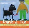 Bark & Tim: A True Story of Friendship (Based on the Paintings of Tim Brown) - Audrey Vernick, Ellen Glassman Gidaro