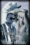 Through Dagus's Eyes - Charlie Richards