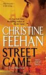 Street Game (Game/Ghostwalker) - Christine Feehan