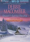 Daddy's Little Helper - Debbie Macomber, Dan John Miller
