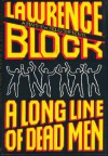 A Long Line of Dead Men - Lawrence Block