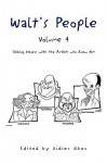 Walt's People, Volume 4: Talking Disney with the Artist Who Knew Him - Didier Ghez