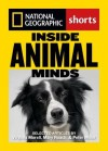 Inside Animal Minds: The New Science of Animal Intelligence - Virgina Morell, Mary Roach, Peter Miller