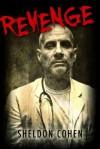 Revenge - Sheldon Cohen, Nicholas Ostler