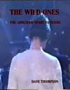 Suede: The Wild Ones (An Armchair Guide to Suede) - Dave Thompson